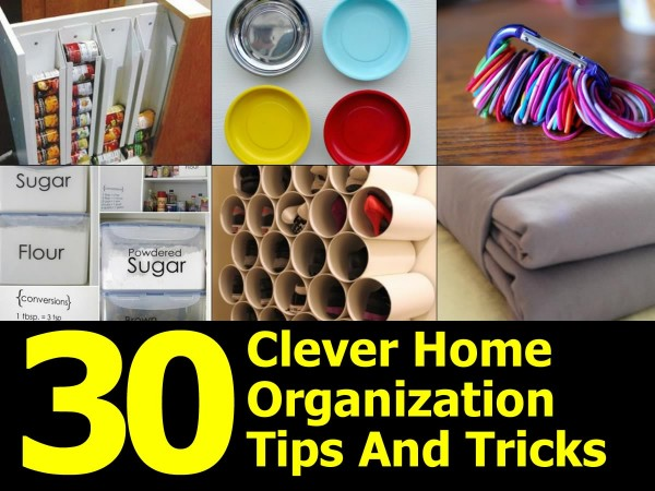 30 clever home organization tips and tricks - Home organizing tips ...