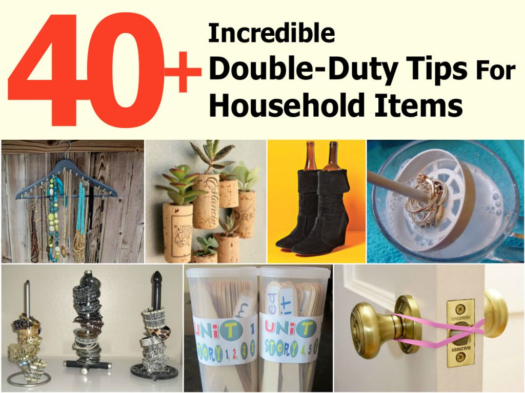 40 Incredible Double Duty Tips For Household Items